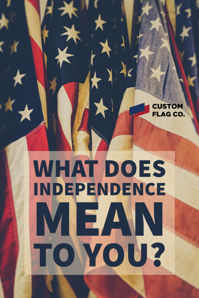 What does Independence mean